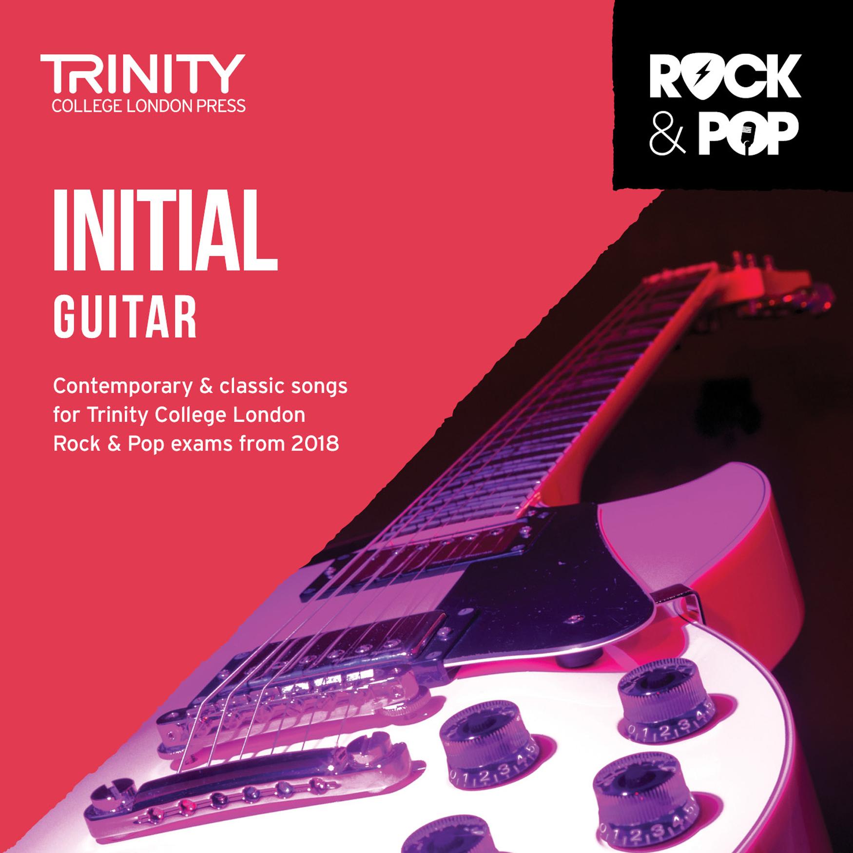 Trinity College London Rock & Pop 2018 Guitar Initial Grade CD Only (Trinity Rock & Pop)
