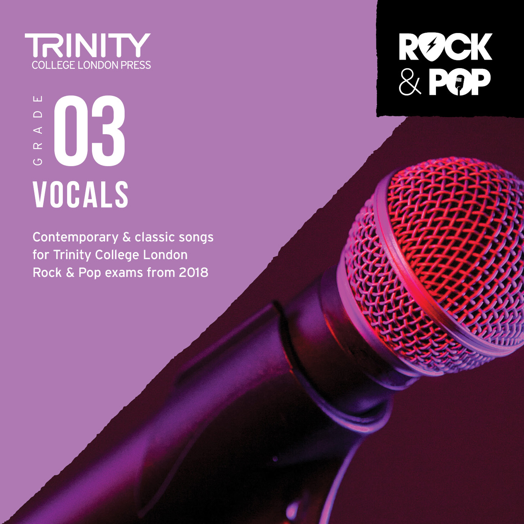 Trinity College London Rock & Pop 2018 Vocals Grade 3 CD Only (Trinity Rock & Pop)