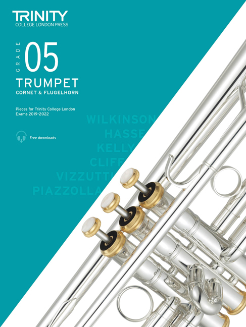 Trumpet Exam Pieces 2019-2022 Grade 5: Trumpet: Instrumental Tutor