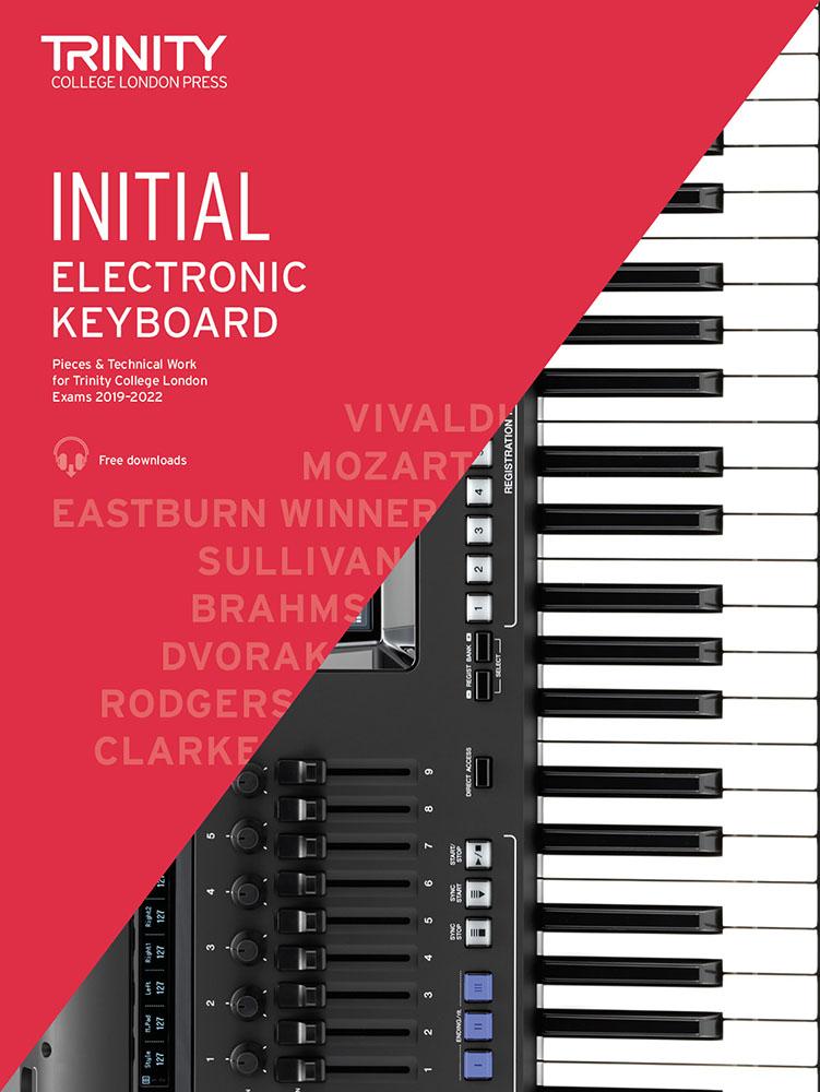 Initial Electronic Keyboard Exam Pieces 2019-2022: Electric Keyboard: