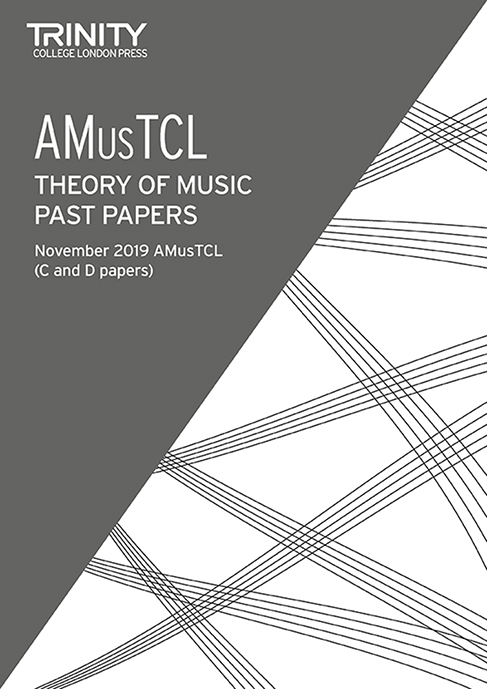 Theory Past Papers November 2019 - AMusTCL: Theory