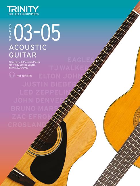 Acoustic Guitar Exam Pieces 2020-2023 Grades 3-5: Acoustic Guitar: Instrumental