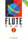 Woodwind World: Flute Bk 2 (flute & pno): Flute: Instrumental Album