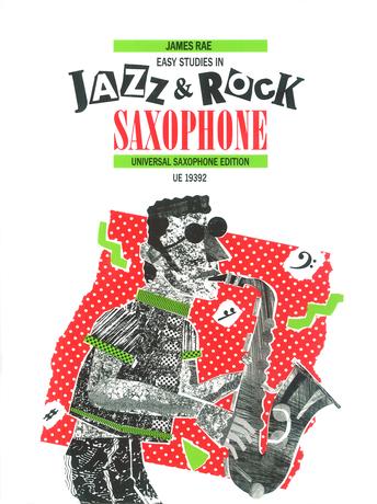 James Rae: Easy Studies in Jazz & Rock: Saxophone: Study