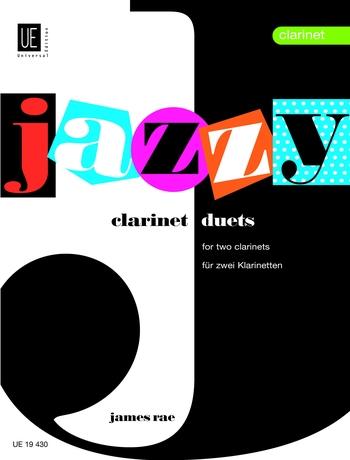 James Rae: Jazzy Duets For 2 Clarinets: Clarinet Duet: Instrumental Album