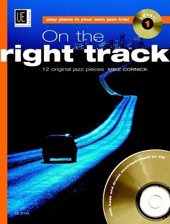 Mike Cornick: On The Right Track 1 (Jazz: Piano: Instrumental Album