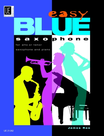 James Rae: Easy Blue Saxophone: Alto Saxophone: Instrumental Album