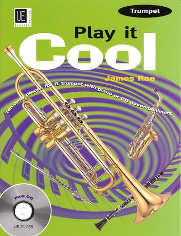 James Rae: Play It Cool: Trumpet: Instrumental Tutor