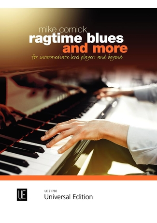 Mike Cornick: Ragtime Blues and More: Piano: Instrumental Album