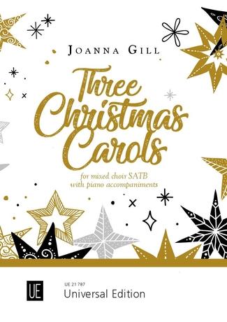 Joanna Gill: Three Christmas Carols: SATB: Vocal Score