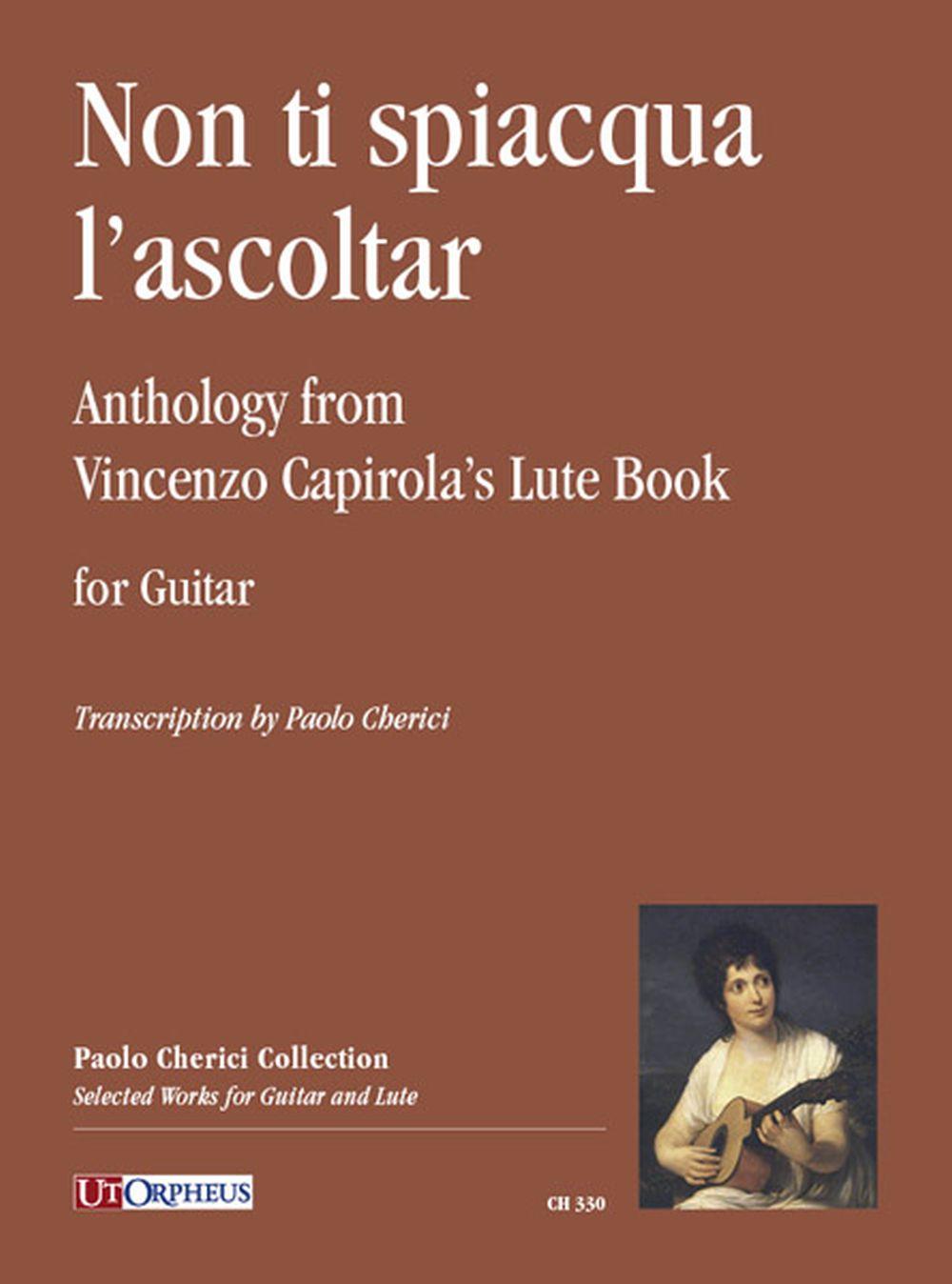 Vincenzo Capirola: Non ti spiacqua l?ascoltar: Guitar: Instrumental Collection