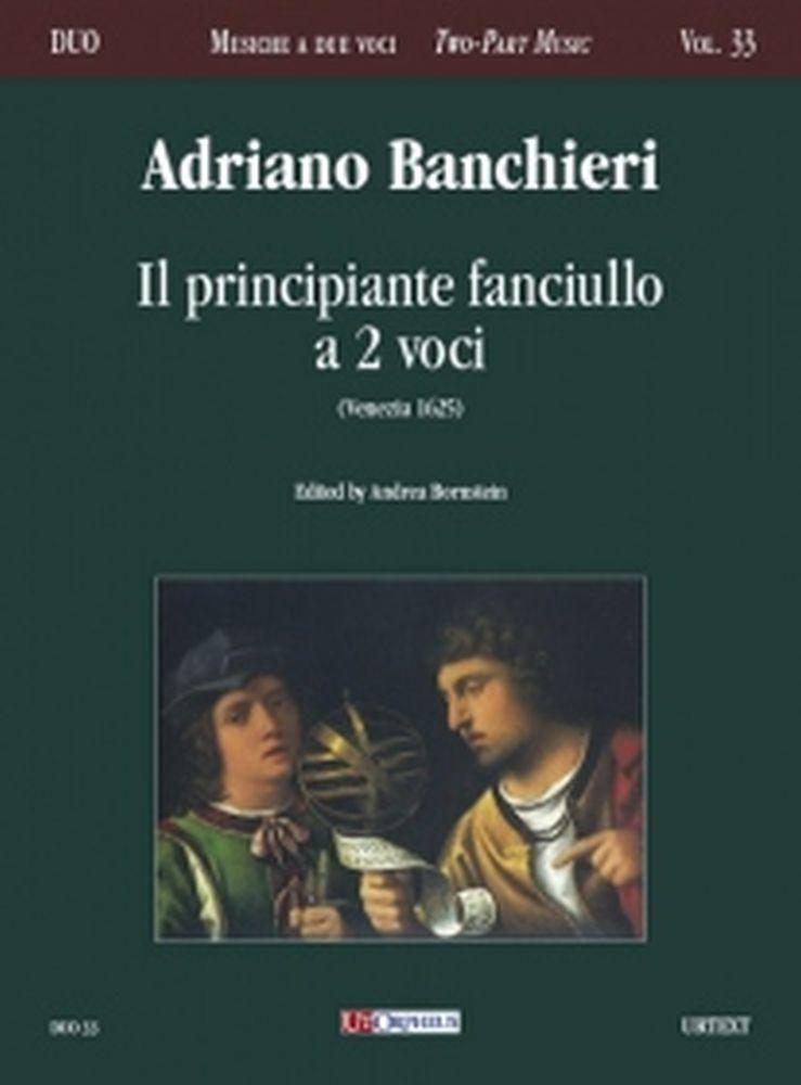 Adriano Banchieri: Il Principiante Fanciullo a Due Voci: Vocal: Vocal Score