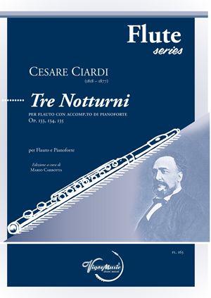 Cesare Ciardi: Tre Notturni Op. 133  134  135: Flute and Accomp.: Instrumental