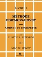 Austyn R. Edwards Nilo W. Hovey: Méthode Edwards-Hovey pour cornet ou trompette