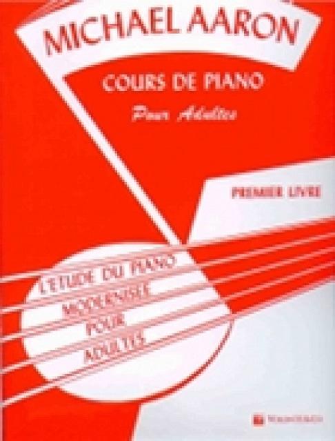 Michael Aaron: Cours de Piano pour Adultes Vol. 1: Piano: Score
