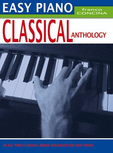 Franco Concina: Easy Piano Classical Anthology: Easy Piano: Instrumental Album