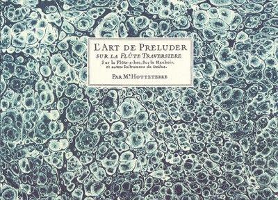 Jacques Hotteterre: L'Art de Preluder: Flute Solo: Instrumental Album