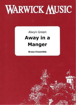 William J. Kirkpatrick: Away in a Manger: Brass Ensemble: Score & Parts