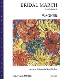 Richard Wagner: Bridal March from 'Lohengrin': Organ: Instrumental Work