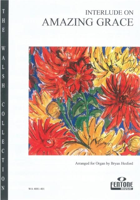 Traditional: Interlude on 'Amazing Grace': Organ: Instrumental Work