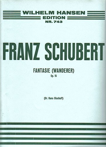 Franz Schubert: Fantasy 'The Wanderer' Op.15: Piano: Instrumental Work