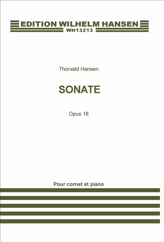 Thorvald Hansen: Sonata For Cornet And Piano Op.18: Cornet: Instrumental Work