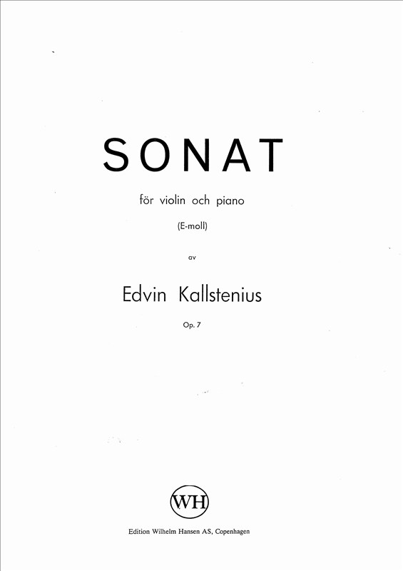 Edvin Kallstenius: Sonat For Violin And Piano: Violin: Instrumental Work