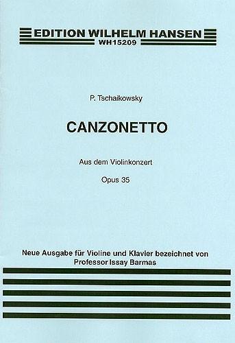 Pyotr Ilyich Tchaikovsky: Canzonetta From Violin Concerto In D Op.35: Violin: