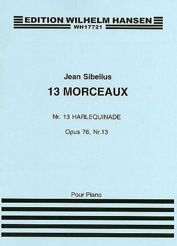 Jean Sibelius: 13 Pieces Op.76 No.13 'Harlequinade': Piano: Instrumental Work