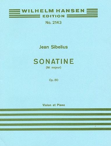 Jean Sibelius: Sonatina In E Major For Violin And Piano Op.80: Violin: