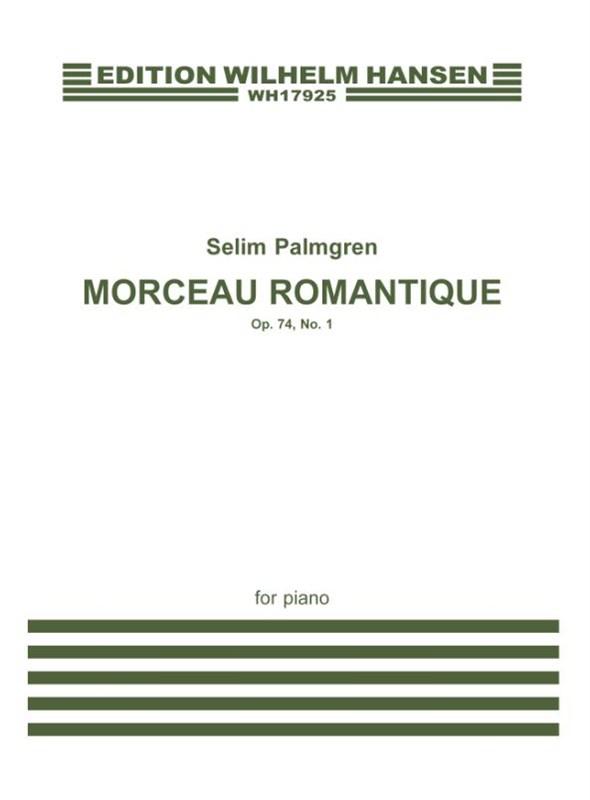 Selim Palmgren: Morceau Romantique Op. 74 No. 1: Piano: Instrumental Work