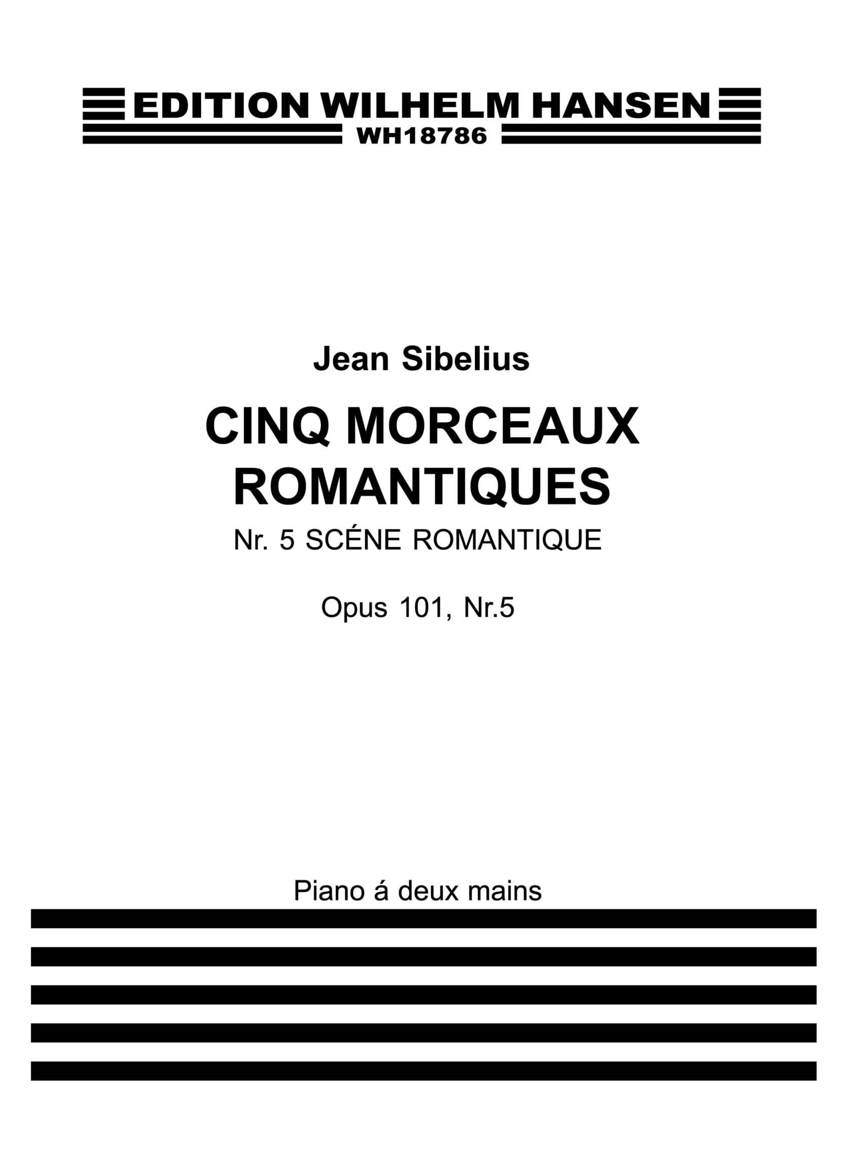 Jean Sibelius: Five Romantic Pieces Op.101 No.5- Scene Romantique: Piano: