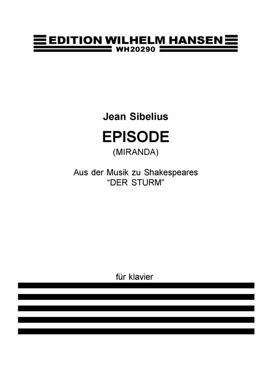 Jean Sibelius: Episode: Piano: Instrumental Work