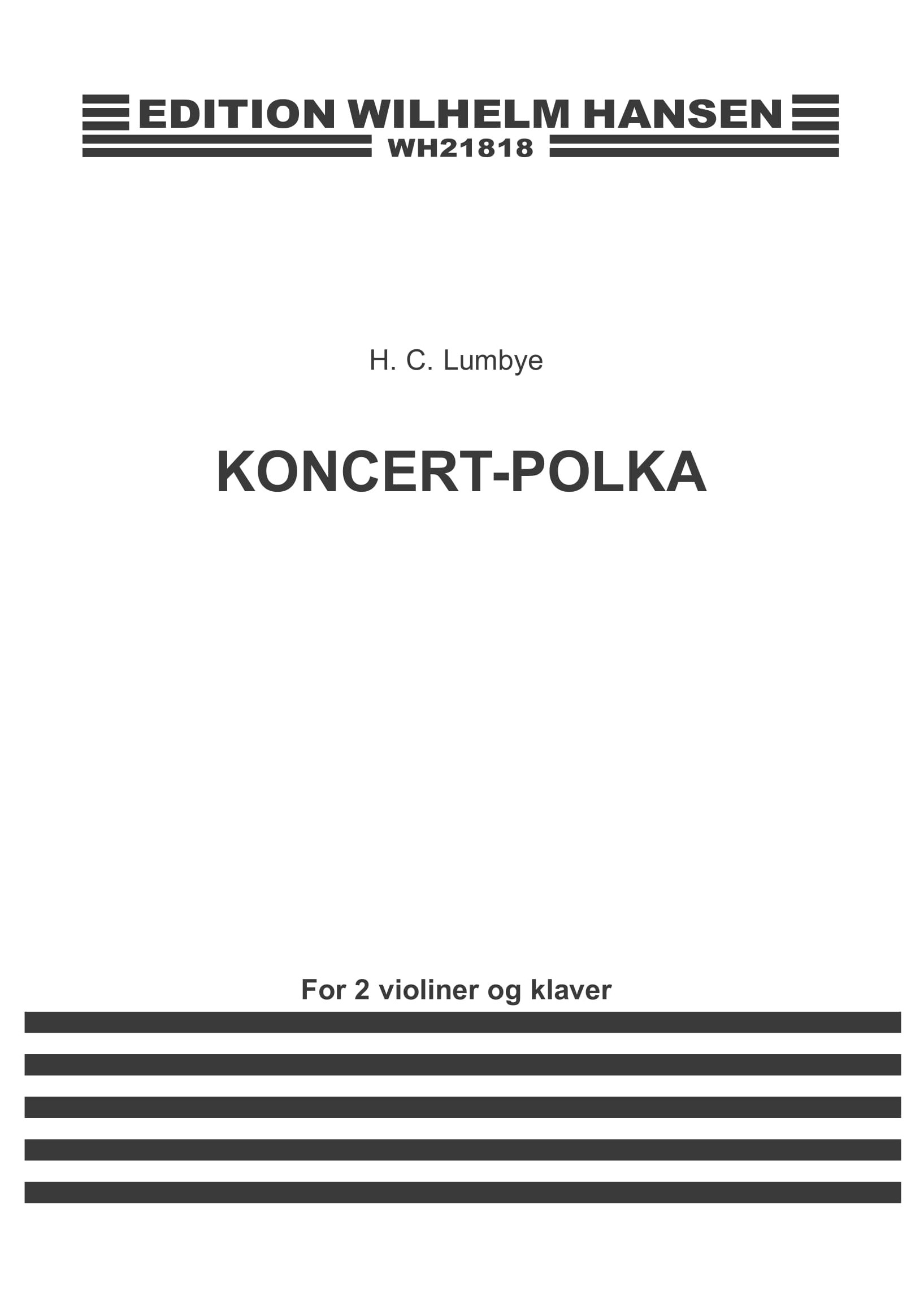 Hans Christian Lumbye: Concert - Polka: Violin: Score and Parts