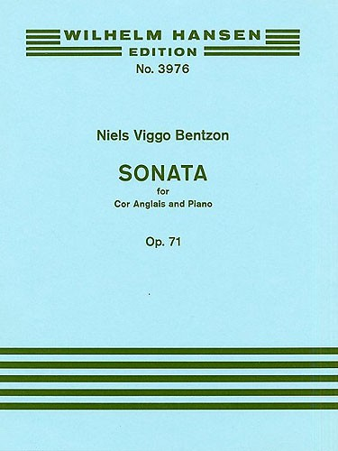 Niels Viggo Bentzon: Sonata For Cor Anglais And Piano Op.71: Cor Anglais: