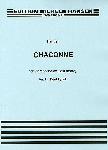 Georg Friedrich Händel: Chaconne For Vibraphone: Vibraphone: Instrumental Work