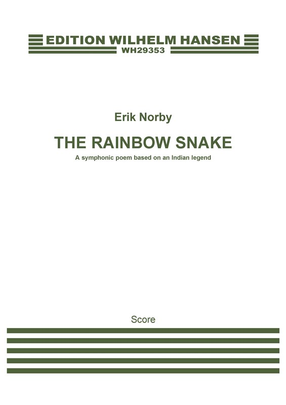 Erik Norby: The Rainbow Snake: Orchestra: Score