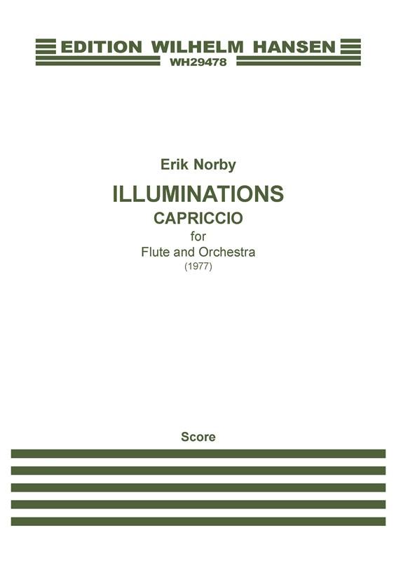 Erik Norby: Illuminations - Capriccio For Flute and Orchestra: Flute: Score