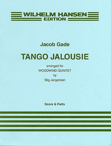 Jacob Gade: Tango Jalousie: Wind Ensemble: Score and Parts