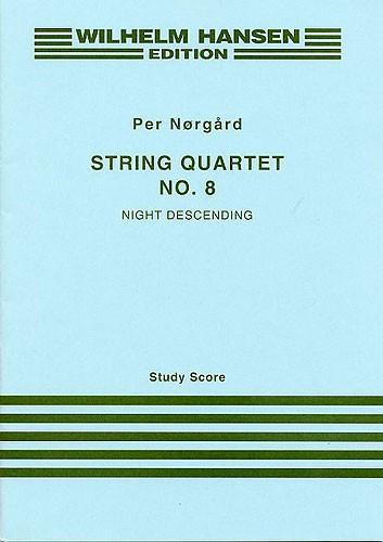 Per Nørgård: String Quartet No.8 'Night Descending': String Quartet: Study Score
