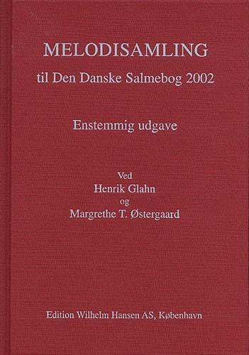 Melodisamling Til Den Danske Salmebog 2002: Vocal: Mixed Songbook