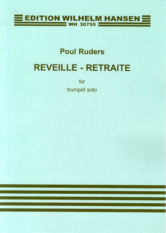 Poul Ruders: Reveille - Retraite: Trumpet: Instrumental Work