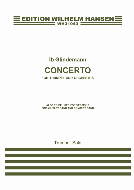 Ib Glindemann: Concerto For Trumpet and Orchestra: Trumpet: Part
