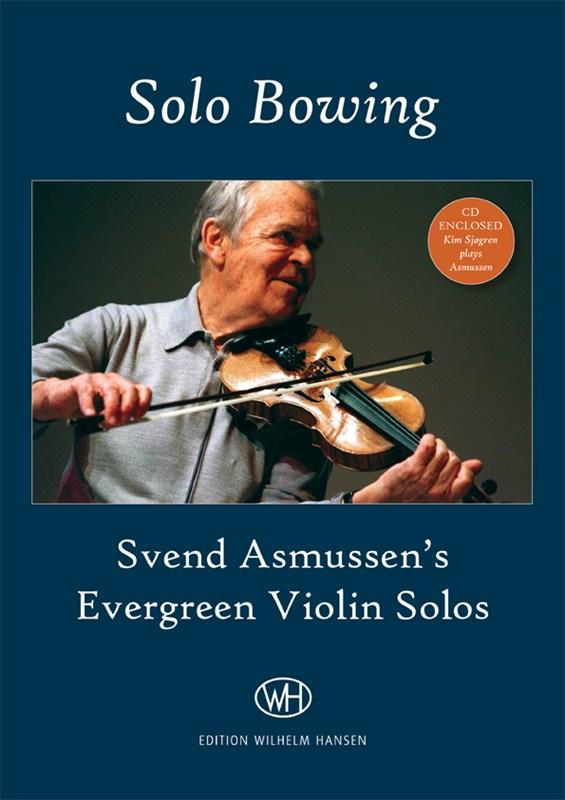 Svend Asmussen: Solo Bowing: Violin: Instrumental Work