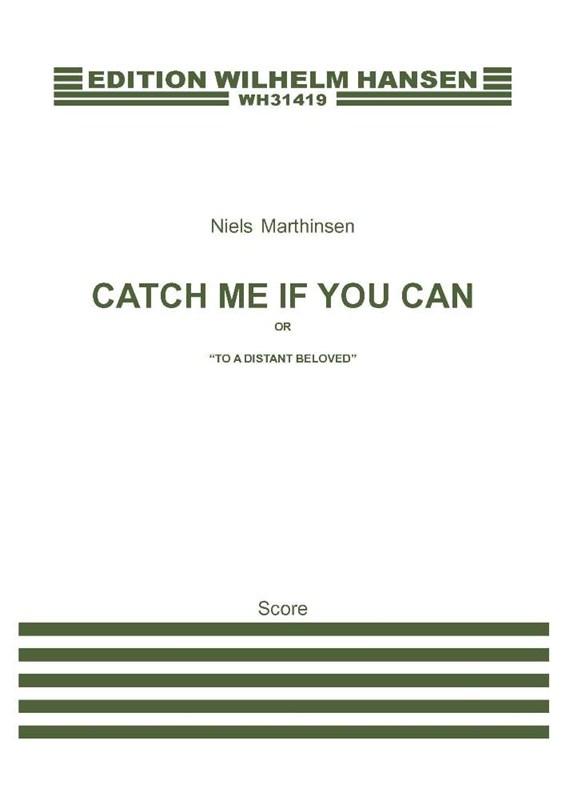 Niels Marthinsen: Catch Me If You Can: Trombone: Score