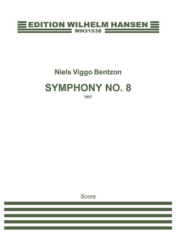 Niels Viggo Bentzon: Symphony No. 8  Opus 113: Orchestra: Score
