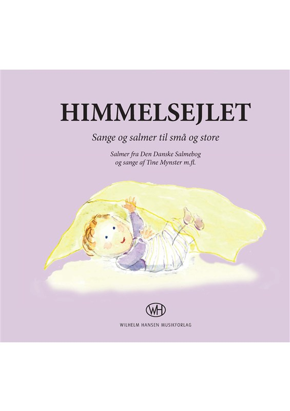Tine Mynster: Himmelsejlet: Piano  Vocal  Guitar: Mixed Songbook