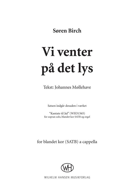 Søren Birch: Vi Venter På Det Lys: SATB: Vocal Score