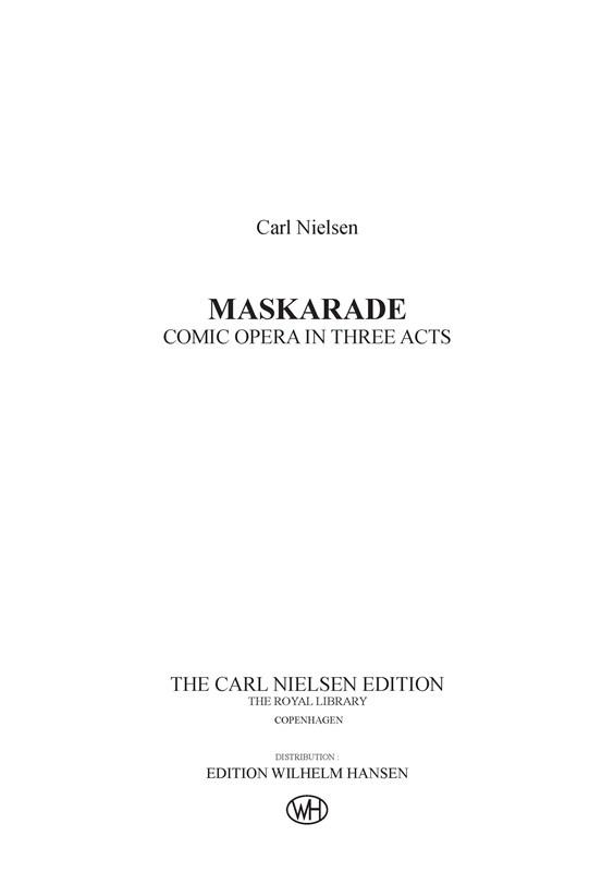 Carl Nielsen Vilhelm Andersen: Maskarade / Masquerade: Opera: Score