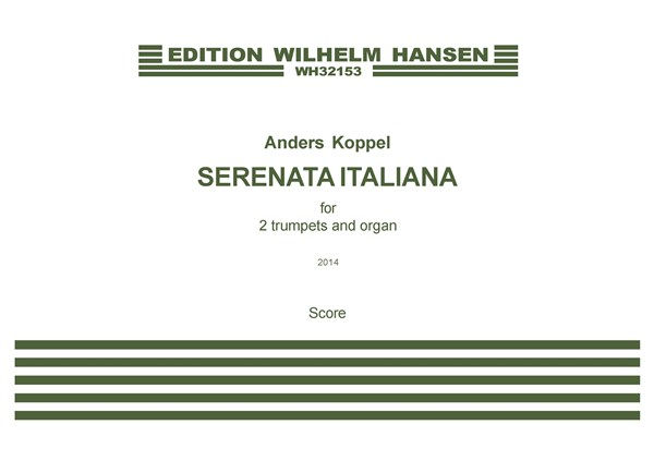 Anders Koppel: Serenata Italiana - For 2 Trumpets And Organ: Trumpet Duet: Score